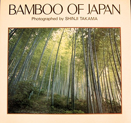 9784766103502: Bamboo of Japan: Splendour in Four Seasons - Photographs (Japanese Edition)
