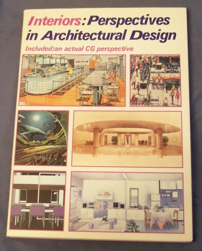 9784766104240: Interiors: Perspectives in Architectural Design/Included : An Actual Cg Perspective