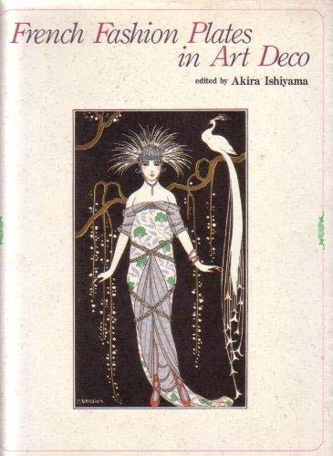 French Fashion Plates in Art Deco: Ishiyama, Akira