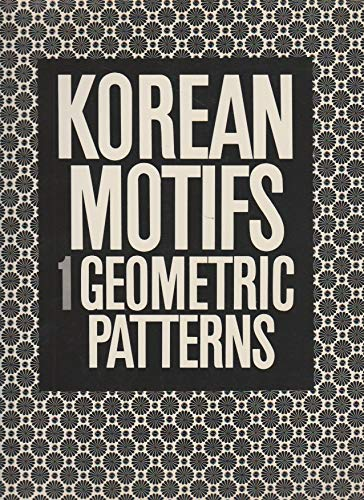 9784766104769: Korean Motifs 1: Geometric Patterns