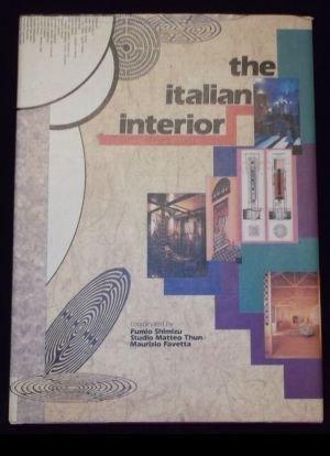 Italian Interior: Fumio Shimizu; Matteo Thun; Editor-Maurizio Favetta