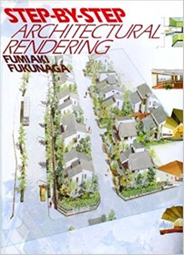 9784766105261: Step by Step Architectural Rendering