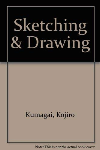 Sketching and Drawing: Kumagai, Kojiro