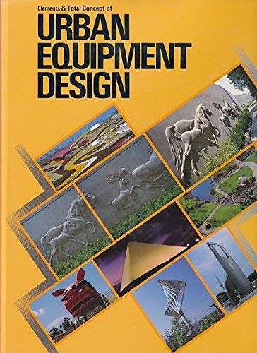 Elements 7 Total Concepts of Urban Equipment Design