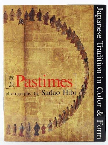 Pastimes. Japanese Tradition in Color and Form: Hibi, Sadao