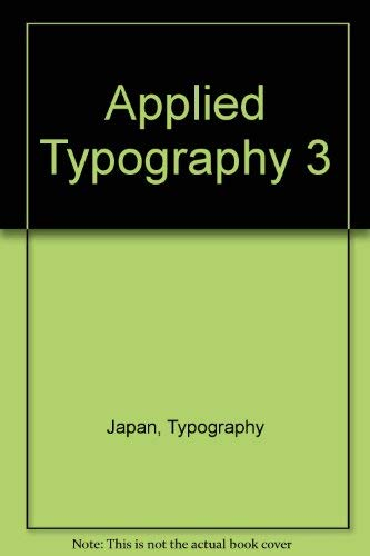 Applied Typography 3: Japan Typography Association