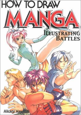 9784766111477: How to Draw Manga: Illustrating Battles