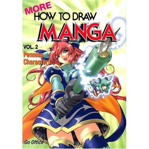 More How To Draw Manga Volume 2: Morita, Kazuaki [Contributor];