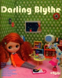 9784766116618: Darling Blythe Doll Collection Guide & Photo/japanese Doll Book