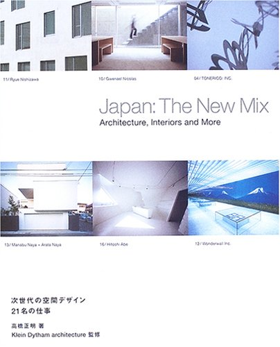 9784766117349: Japan: The New Mix; Architecture, Interior and More