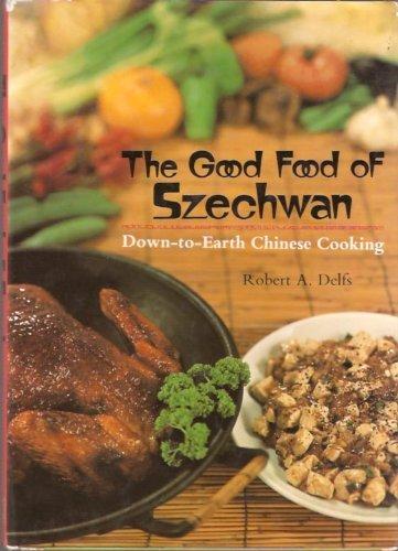 9784770004444: The Good Food of Szechwan