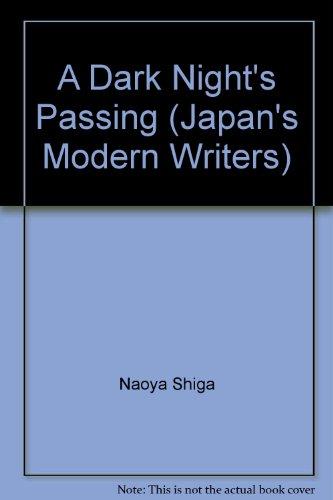 9784770006912: A Dark Night's Passing (Japan's Modern Writers)