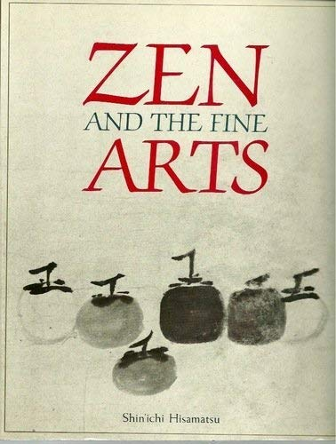 Zen and the Fine Arts: Shin'ichi Hisamatsu