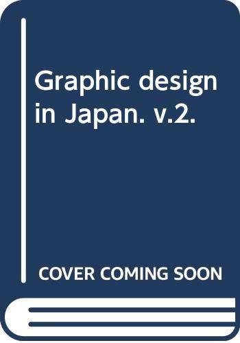 Graphic Design in Japan: Volume 2