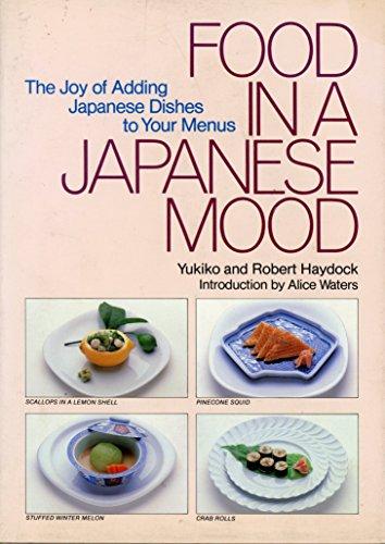 Food in a Japanese Mood: Haydock, Yukiko