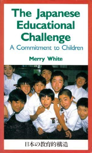 9784770013736: The Japanese Educational Challenge: a Commitment To Children