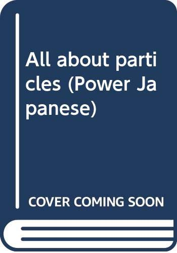 9784770015013: All About Particles (Power Japanese)