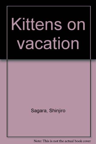 9784770015129: Kittens on vacation