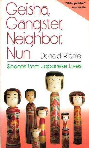 9784770015266: Geisha, Gangster, Neighbor, Nun: Scenes from Japanese Lives