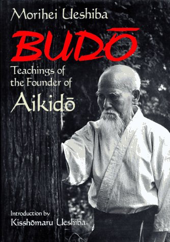 9784770015327: Budo: Teachings of the Founder of Aikido