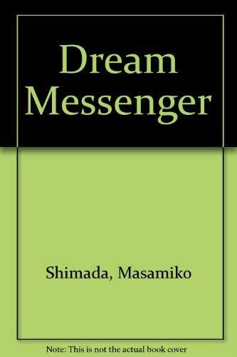 9784770015358: Dream Messenger