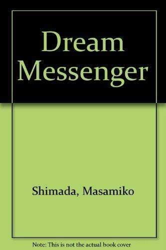 9784770015358: Dream Messenger