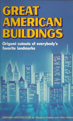 9784770015389: Great American Buildings: Origami Cut-outs of Everybody's Favourite Landmark