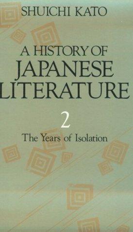 History of Japanese Literature: The Years of: Shuichi Kato