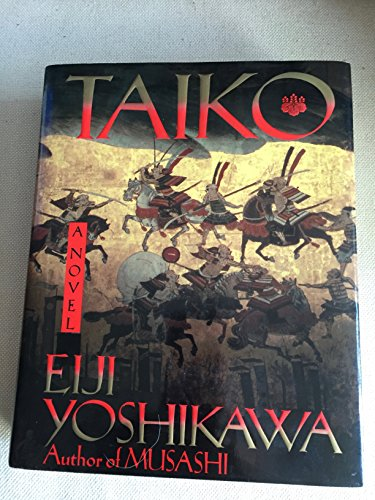 9784770015709: Taiko: An Epic Novel of War and Glory in Feudal Japan