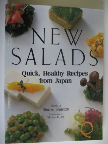 New Salads: Quick Healthy Recipes from Japan