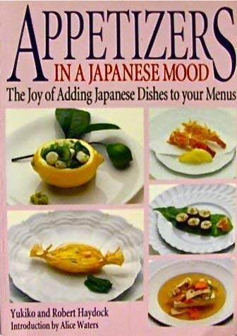 9784770016539: Appetizers in a Japanese Mood: The Joy of Adding Japanese Dishes to Your Menus