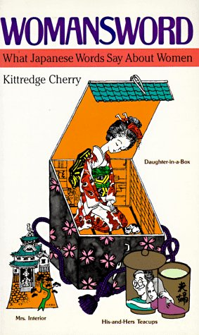 Womansword: What Japanese Words Say About Women: Kittredge Cherry