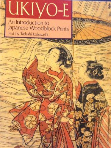 9784770016577: Ukiyo-E: An Introduction to Japanese Woodblock Prints