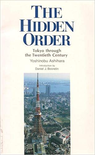 9784770016645: Hidden Order: Tokyo Through the Twentieth Century
