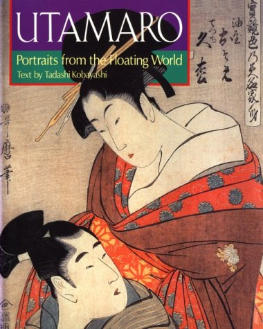 9784770016676: Utamaro: Portraits from the Floating World (Great Japanese Art Series) (English and Japanese Edition)