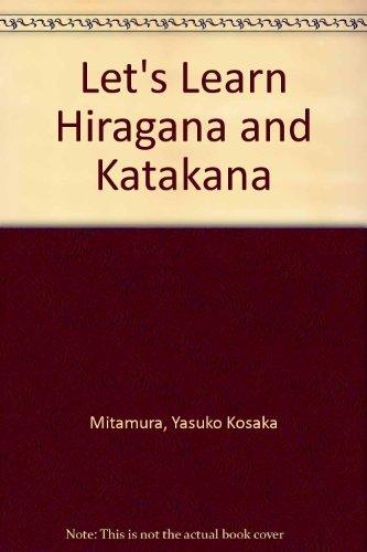 9784770016690: Let's Learn Hiragana & Katakana: Two Books of Basic Japanese Writing/Boxed Set