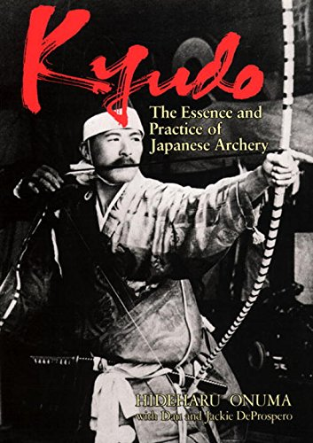 9784770017345: Kyudo: The Essence and Practice of Japanese Archery (Bushido--The Way of the Warrior)