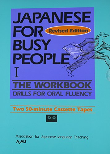 JAPANESE FOR BUSY PEOPLE I; REVISED EDITION;: AJALT