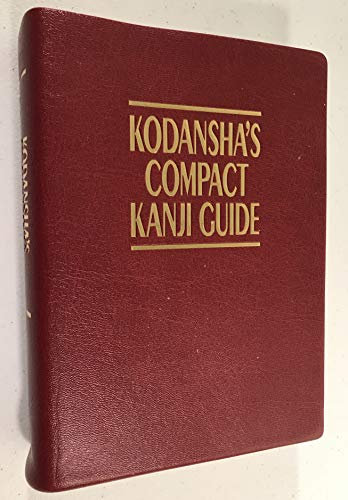 9784770017710: Kodansha's Compact Kanji Guide (Asian edition)