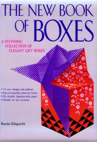the NEW BOOK of BOXES; a STUNNING COLLECTION of ELEGANT GIFT BOXES *: EKIGUCHI, Kunio