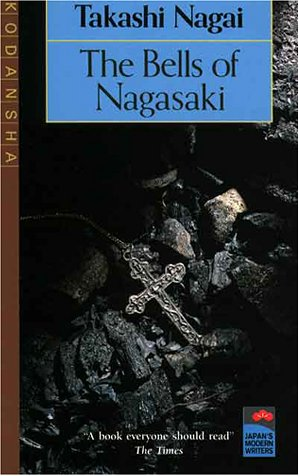 9784770018458: The Bells of Nagasaki (Japan's Modern Writers)