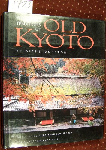 9784770018700: The Living Traditions of Old Kyoto