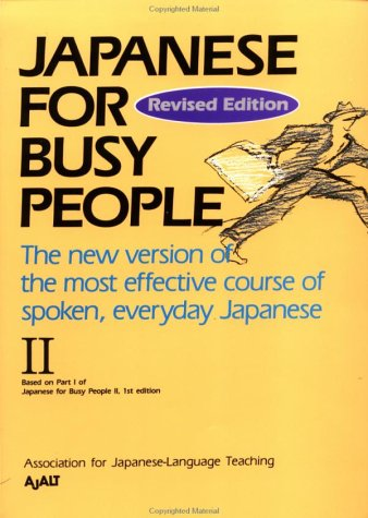 Japanese for Busy People II: Revised Edition
