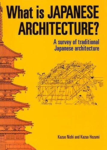 9784770019929: What is Japanese Architecture?: A Survey of Traditional Japanese Architecture