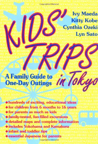 Kids' Trips in Tokyo: A Family Guide: Ivy Maeda, Kitty