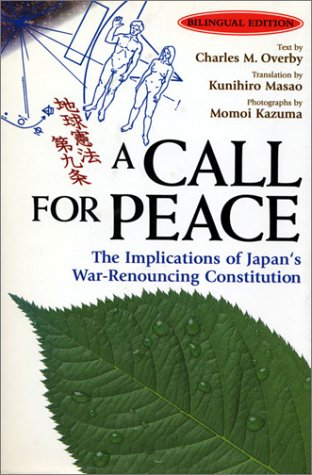 9784770020628: A Call for Peace: The Implications of Japan's War-Renouncing Constitution