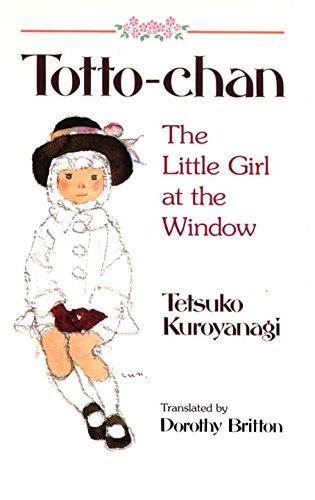 9784770020673: Totto-Chan: The Little Girl at the Window