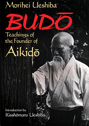 9784770020703: Budo: Teachings of the Founder of Aikido (Best Karate)