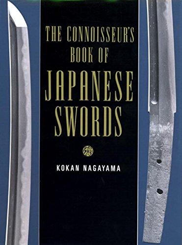 The Connoisseurs Book of Japanese Swords: Kokan Nagayama
