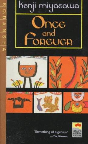 Once and Forever: The Tales of Kenji Miyazawa: Miyazawa, Kenji